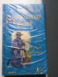 Aventurile lui Huckleberry Finn - Mark Twain (colectia Adevarul) (5+1)R