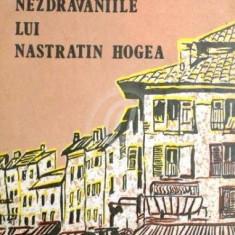 O sezatoare la tara sau calatoria lui Mos Albu. Nazdravaniile lui Nastratin Hogea. Culegere de povesti si angdote