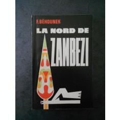 F. BEHDUNEK - LA NORD DE ZAMBEZI