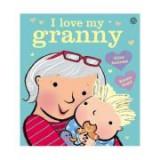I Love My Granny Board Book - Giles Andreae