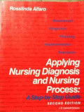 Applying Nursing Diagnosis And Nursing Process - Rosalinda Alfaro ,525752