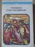 TINERETE FARA BATRANETE. BASME POPULARE ROMANESTI - NECUNOSCUT