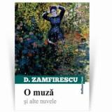 O muza si alte nuvele/Duiliu Zamfirescu