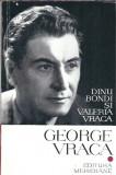 George Vraca - dinu Blondi si Valeria Vraca