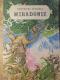 MIRADONIZ. COPILARIA SI TINERETEA LUI EMINESCU-GHEORGHE TOMOZEI