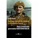 Cruciada Diviziei de Cremene. Cu tricolorul in Caucaz | Florian Bichir