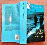 Pasi pe nisip. Editura Lira, 2012 - Nancy Thayer