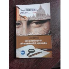 CODUL DA VINCI, ISTORIA FACINANTA A PAPALITATII DE LA MISTERELE TRECUTULUI LAS ENIGMELE MODERNE