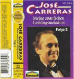 Caseta José Carreras – Meine Spanischen Lieblingsmelodien - Folge 2, originala