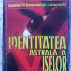 IDENTITATEA ASTRALA A VISELOR - ION TUGUI