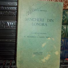 PERCY ARNOLD - BANCHERII DIN LONDRA , SOCEC , 1939