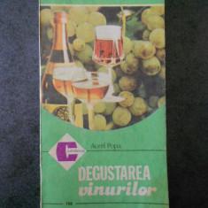 AUREL POPA - DEGUSTAREA VINURILOR
