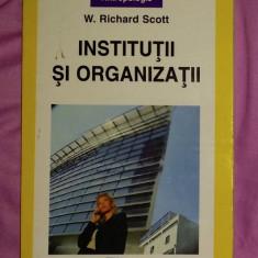 Institutii si organizatii  / W. Richard Scott