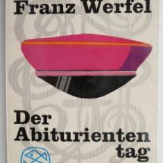 Der Abituriententag – Franz Werfel