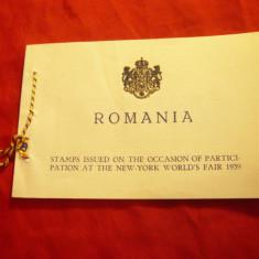 Carnet Filatelic Omagial Romania - Participarea la Expozitia Mond. New York 1939