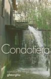 Condotiera/Constantin Virgil Gheorghiu