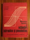 Mecanica fluidelor si actionari hidraulice si pneumatice - Fl. Ionescu (1980)