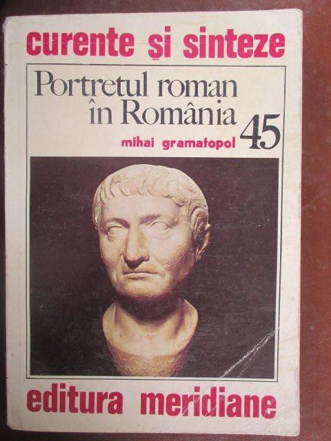 Portretul roman in Romania