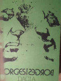 BORGES DESPRE BORGES CONVORBIRI CU BORGES LA 80 DE ANI-BORGES, Norman Manea