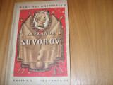 ALEXANDR  SUVOROV  -  Serghei  Grigoriev  ( cartonata, ilustrata ) *
