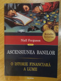 N. Fergunson - Ascensiunea banilor