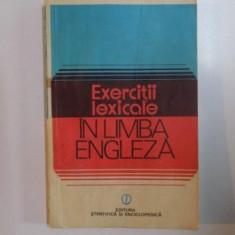 EXERCITII LEXICALE IN LIMBA ENGLEZA de EDITH IAROVICI , LILIANA MARES , 1981