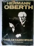 Hermann Oberth - Wege zur raumschiffahrt