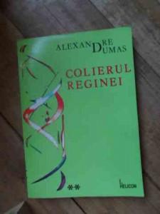 Colierul Reginei Vol.1-2 - Al. Dumas ,537252
