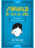 Minunea in 365 de zile | R.J. Palacio