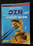 OZN -URI DE PE CELALALT TARAM - DAN D. FARCAS