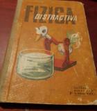 FIZICA DISTRACTIVA ,Virgil Atanasiu