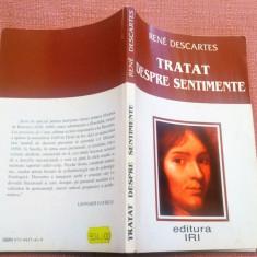 Tratat Despre Sentimente. Editura IRI, 1999 - Rene Descartes