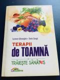 Terapii de Toamna - Carmen Gheorghe, Doris Oarga, editura Lux Sublima, 2016