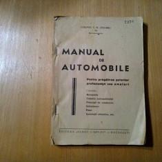 MANUAL DE AUTOMOBILE - Colonel C. N. Zegheru - 327 p.+1 pl.