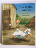 * Carte pentru copii, in limba germana, Ein Huhn haut ab