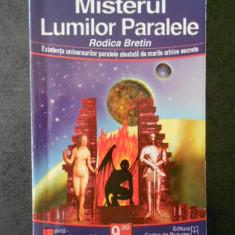RODICA BRETIN - MISTERUL LUMILOR PARALELE
