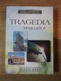 TRAGEDIA VEACURILOR , MAREA LUPTA DINTRE HRISTOS SI SATANA de ELLEN G. WHITE , 2001