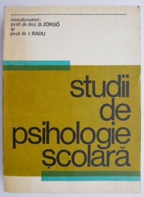 Studii de psihologie scolara – B. Zorgo, I. Radu foto