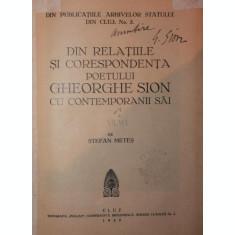 DIN RELATIILE SI CORESPONDENTA POETULUI GHEORGHE SION CU CONTEMPORANII SAI, dedicatie!! 1939 - STEFAN METES