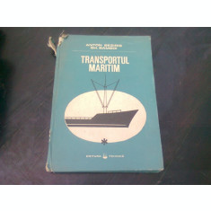 TRANSPORTUL MARITIM,VOL.I - ANTON BEZIRIS GH.BAMBOI