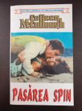 PASAREA SPIN - Colleen McCullough
