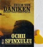 Ochii sfinxului Prezente extraterestre in vechiul Egipt Erich Von Daniken