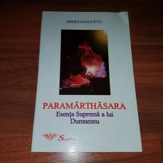 Abhinavagupta - Paramarthasara Esenta suprema a lui Dumnezeu