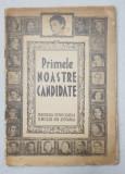 FEDERATIA DEMOCRATA A FEMEILOR DIN ROMANIA - PRIMELE NOASTRE CANDIDATE , CARTE DE PREZENTARE , 1946