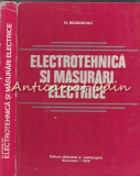 Electrotehnica Si Masurari Electrice - Nicolae Bogoevici