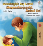 Goodnight, My Love! (English Tagalog Children's Book): Bilingual Tagalog Book for Kids