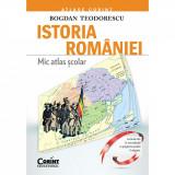 Carte Editura Corint, Mic Atlas scolar Istoria Romaniei - editie revizuita, Bogdan Teodorescu