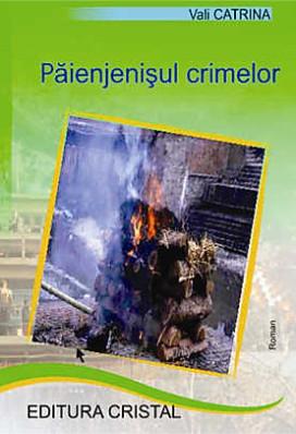 Paienjenisul crimelor - Vasilica CATRINA foto