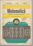 Matematica. Elemente De Algebra Superioara - C. Nastasescu, C. Nita, I. Stanescu