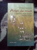 W0c Aripi de roua -  Petre Craciun (carte noua)